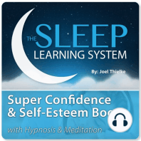 Super Confidence and Self-Esteem Boost with Hypnosis & Meditation