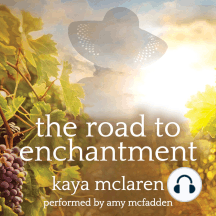 The Road to Enchantment: A Novel