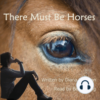 There Must be Horses