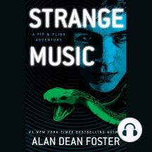 Strange Music: A Pip & Flinx Adventure