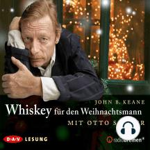 Whiskey für den Weihnachtsmann (Gekürzt)