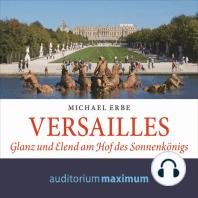 Versailles (Ungekürzt)