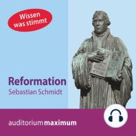 Reformation (Ungekürzt)