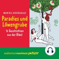 Paradies und Löwengrube (Ungekürzt)