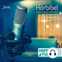 Die Hörbibel - Hoffnung für alle - Altes & Neues Testament, Teil 7