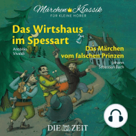 """Die ZEIT-Edition """"Märchen Klassik für kleine Hörer"""" - Das Wirtshaus im Spessart und Das Märchen vom falschen Prinzen mit Musik von Antonio Vivaldi und Johann Sebastian Bach"""