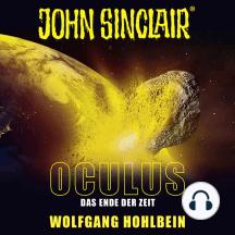 John Sinclair, Sonderedition 9: Oculus - Das Ende der Zeit