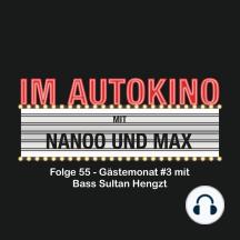 Im Autokino, Folge 55: Gästemonat #3 mit Bass Sultan Hengzt
