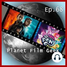 Planet Film Geek, PFG Episode 68: Blade Runner 2049, My Little Pony - Der Film