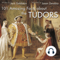 101 Amazing Facts about the Tudors