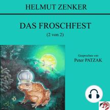 Das Froschfest (2 von 2)