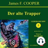 Der alte Trapper (Lederstrumpf 5)