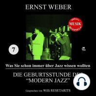 """Die Geburtsstunde des """"Modern Jazz"""" (Was Sie schon immer über Jazz wissen wollten 7)"""