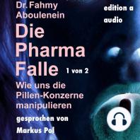 Die Pharma-Falle (1 von 2)