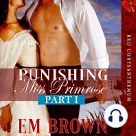 Punishing Miss Primrose, Part I