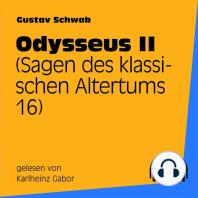 Odysseus II (Sagen des klassischen Altertums 16)