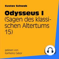 Odysseus I (Sagen des klassischen Altertums 15)