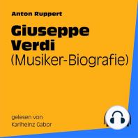 Giuseppe Verdi (Musiker-Biografie)