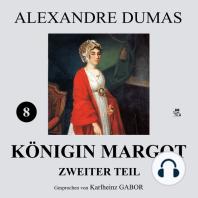 Königin Margot - Zweiter Teil (8 von 8)
