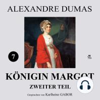Königin Margot - Zweiter Teil (7 von 8)