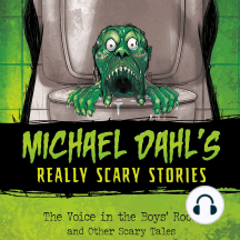 The Voice in the Boys' Room: and Other Scary Tales