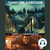 Tunneling to Freedom