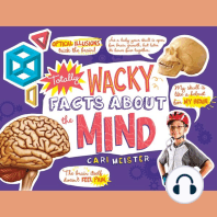 Totally Wacky Facts About the Mind