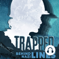 Trapped Behind Nazi Lines