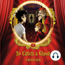 To Catch a Ghost: Volume 2