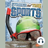 Strange but True Sports