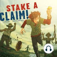 Stake a Claim!