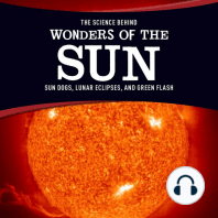 The Science Behind Wonders of the Sun