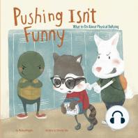 Pushing Isn't Funny