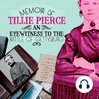 Memoir of Tillie Pierce