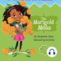 The Marigold Mess