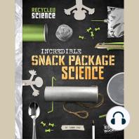Incredible Snack Package Science
