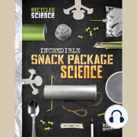 Incredible Snack Package Science