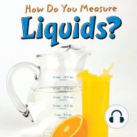 How Do You Measure Liquids?
