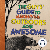 The Guys' Guide to Making the Outdoors More Awesome