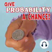 Give Probability a Chance!