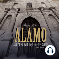Ghosts of the Alamo and Other Hauntings of the South