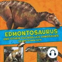 Edmontosaurus and Other Duckbilled Dinosaurs