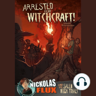 Arrested for Witchcraft!