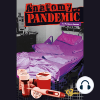 Anatomy of a Pandemic