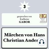 Märchen von Hans Christian Andersen 3
