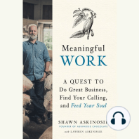 Meaningful Work: A Quest to Do Great Business, Find Your Calling, and Feed Your Soul