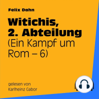 Witichis, 2. Abteilung (Ein Kampf um Rom 6)