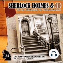 Sherlock Holmes & Co, Folge 34: Das Haus der Verdammten