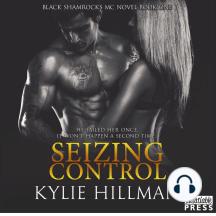 Seizing Control: Black Shamrocks MC, Book 1