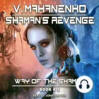Shaman's Revenge